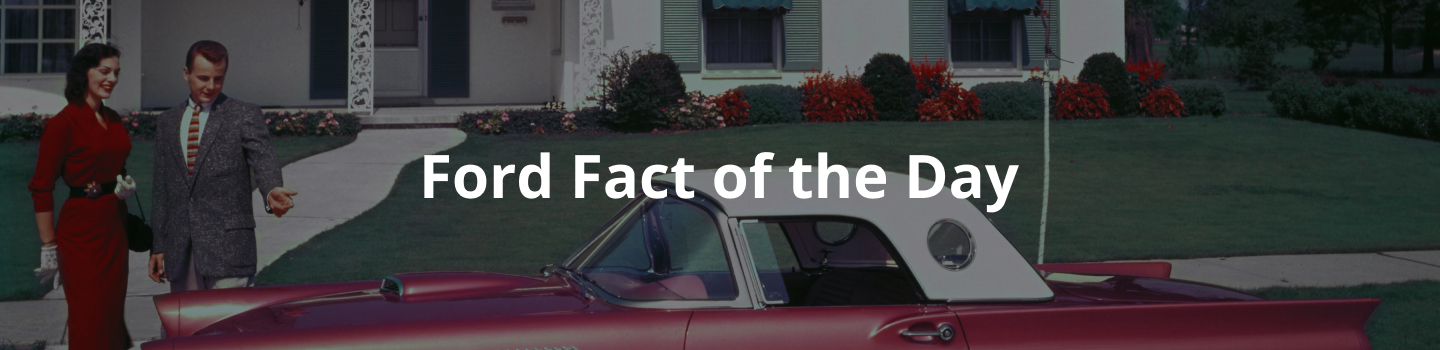 Ford Fact Of The Day